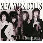 MANHATTAN MAYHEM - A HISTORY OF THE NEW YORK DOLLS