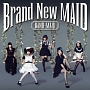 Brand New MAID(A)(DVD付)