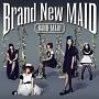 Brand New MAID(B)