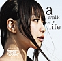 (TR限定)a walk in the life