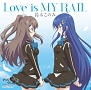 Love is MY RAIL(通常盤)