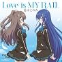 Love is MY RAIL(通常盤)