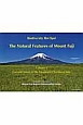 The natural features of Mount Fuji Current status of the mountain's Northern Side (1)
