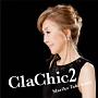 ClaChic 2 -ヒトハダ ℃-(DVD付)