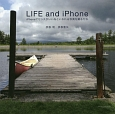 LIFE and iPhone iPhoneでセンスがいいねといわれる写真を撮る方