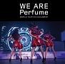 WE ARE Perfume -WORLD TOUR 3rd DOCUMENT-(通常盤)