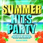 SUMMER HITS PARTY -SUPER BEST-