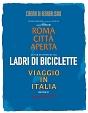 ネオ・レアリズモ傑作選 Blu-ray BOX『無防備都市』『自転車泥棒』『イタリア旅行』