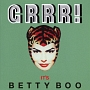 GRRR! IT'S BETTY BOO (DELUXE EDITION)