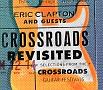 クロスロード・リヴィジテッド クロスロード・ギター・フェスティヴァル・ベスト・セレクション(通常盤)