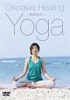 Okinawa Healing Yoga