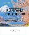 """""""ファンタスティック!""""と叫びたくなる FUJIYAMA PHOTOBOOK"""