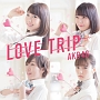 LOVE TRIP/しあわせを分けなさい(C)(DVD付)