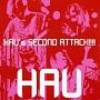 HAU'S SECOND ATTACK!!!!