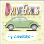 DRIVE GIRLS~J-LOVERS~