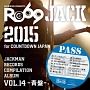 JACKMAN RECORDS COMPILATION ALBUM vol.14-青盤- RO69JACK 2015 for COUNTDOWN JAPAN