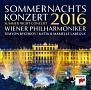 ボレロ&ハンガリー行進曲~ウィーン・フィル・サマーナイト・コンサート2016