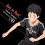 TVアニメ「DAYS」キャラクターソングシリーズ VOL.01 「Run or Run!」