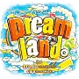 Dreamland。feat. RED RICE (from 湘南乃風), CICO (from BENNIE K)(DVD付)