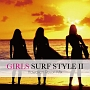 GIRLS SURF STYLE ~Hawaiian Resort Mix~