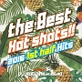 (TSUTAYA限定)Manhattan Records Presents THE BEST HOT SHOTS!! - 2016 1ST HALF HITS- mixed by DJ ROC THE