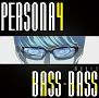 PERSONA4 meets BASS×BASS