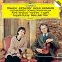 フランク&ドビュッシー:ヴァイオリン・ソナタ ラヴェル:フォーレの名による子守歌/ハバネラ/ツィガーヌ