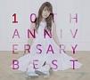 10th Anniversary Best(DVD付)