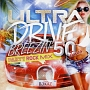 ULTRA DRIVE BREEZIN' PARTY ROCK MIX 50TUNES mixed by DJ KAZ