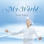 MY WORLD~奇跡の声~