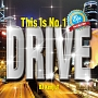 This is No.1 DRIVE