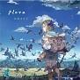 flora(豪華盤)(DVD付)