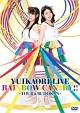 LIVE「RAINBOW CANARY!!」 〜ツアー&日本武道館〜