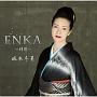 ENKA~情歌~(DVD付)