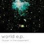 world e.p.