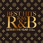 BEST HITS 2016 R&B -Ultimix The Year-