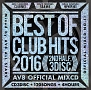 BEST OF CLUB HITS 2016-2nd half- AV8 OFFICIAL MIXCD