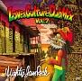 """SOUND BACTERIA """"LOVE & CULTURE DUB MIX vol.2"""""""