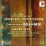 ブラームス:二重協奏曲 ピアノ三重奏曲第1番(1854年版)