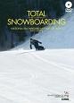 TOTAL SNOWBOARDING 日本スノーボード教程