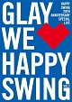 HAPPY SWING 20th Anniversary SPECIAL LIVE ~We Happy Swing~ Vol.2