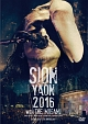 SION-YAON 2016 with THE MOGAMI ~Major Debut 30th Anniversary~