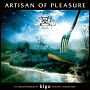 ARTISAN OF PLEASURE
