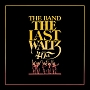 LAST WALTZ (40TH ANNIVERSARY EDITION) (DELUXE 4CD+1BLURAY)