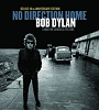 NO DIRECTION HOME: BOB DYLAN (A MARTIN SCORSESE PICTURE DELUXE 10TH ANNIVERSARY EDITION/DVD)