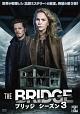 THE BRIDGE/ブリッジ シーズン3 DVD-BOX