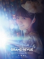 "MIMORI SUZUKO LIVE TOUR 2016 ""GRAND REVUE"" FINAL at NIPPON BUDOKAN(通常版)"