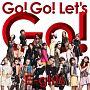 Go! Go! Let's Go!(DVD付)
