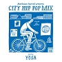 "Manhattan Records presents ""CITY HIP POP MIX"" mixed by YOSA"