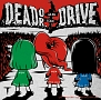 Dead or Drive(A)(DVD付)